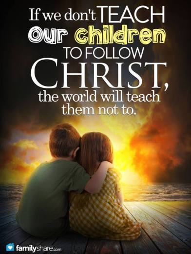 Teach Children to Love Christ